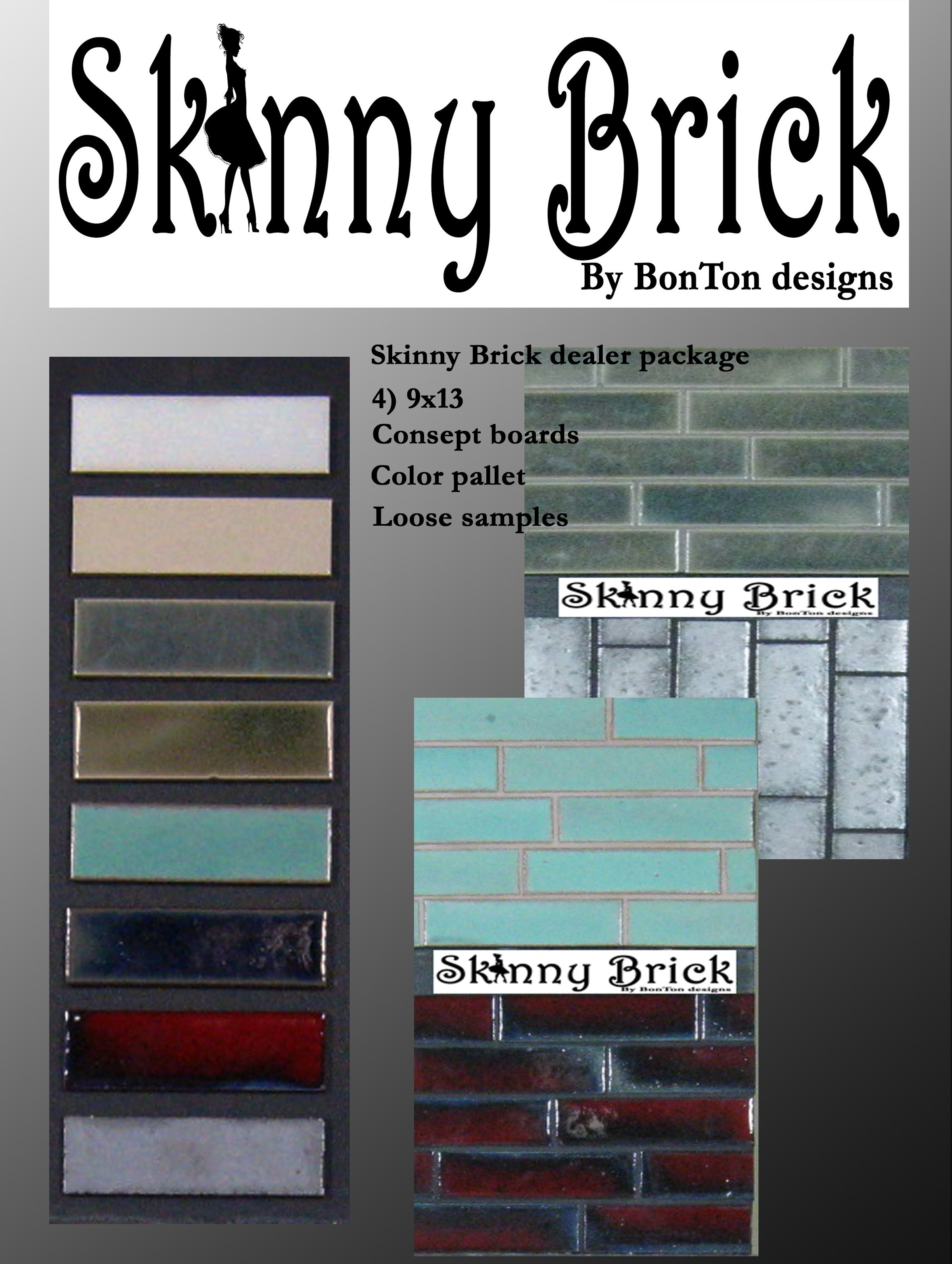 Skinny Brick Samples
